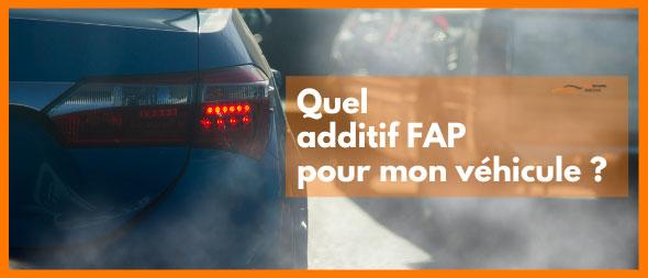 Quel additif Fap pour mon véhicule ?   Mongrossisteauto.com